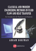 Classical and Modern Engineering Methods in Fluid Flow and Heat Transfer