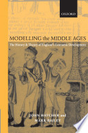 Modelling the Middle Ages