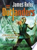 Grailstone Gambit