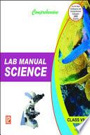 Comprehensive Lab Manual Science VII