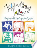 Tell Along Tales Playing With Participation Stories