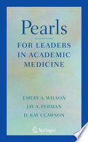 Pearls for Leaders in Academic Medicine