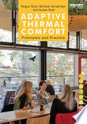 Adaptive Thermal Comfort  Principles and Practice