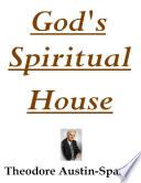 God s Spiritual House