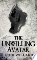The Unwilling Avatar  The Unwilling  6  Book PDF