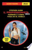 Il Professionista Story  Femmine e cobra   Fuga da El Diablo  Segretissimo