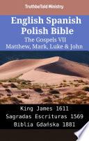 English Spanish Polish Bible The Gospels Vii Matthew Mark Luke John