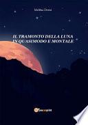 Il tramonto della luna in Quasimodo e Montale
