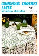 Gorgeous Crochet Laces for Interior Decoration