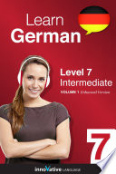 Learn German - Level 7: Intermediate (Enhanced Version)