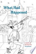 What Had Happened