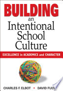 Building an Intentional School Culture