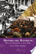 Historia del Rastro III