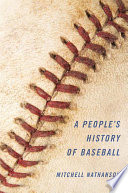 A People s History of Baseball
