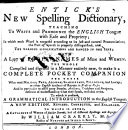 Entick s New Spelling Dictionary
