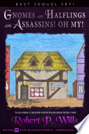 Tales From A Second Hand Wand Shoppe  Book 2   Gnomes  and Halflings  and Assassins  Oh My