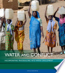 Water and Conflict  Incorporating Peacebuilding Into Water Development