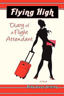 flying high diary of a flight attendant