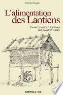 L alimentation des Laotiens  Cuisine  recettes et traditions au Laos et en France