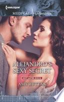 Alejandro s Sexy Secret