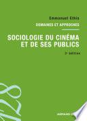 Sociologie du cin  ma et de ses publics  3e   dition