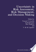 Uncertainty In Risk Assessment Risk Management And Decision Making