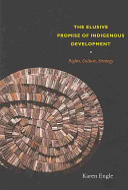 The Elusive Promise of Indigenous Development