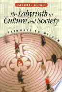 The Labyrinth in Culture and Society