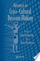 Advances in Cross-Cultural Decision Making