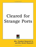Cleared for Strange Ports