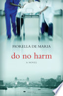 Do No Harm : woman who apparently attempted suicide, he is accused...