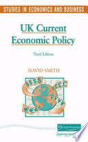 UK Current Economic Policy