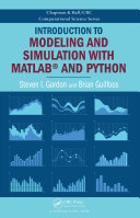 Introduction to Modeling and Simulation with MATLAB   and Python