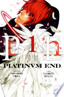Platinum End : is mired in darkness. but his battle is...