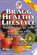 The Bragg Healthy Lifestyle