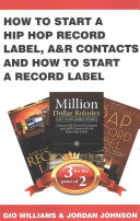 How To Start A Hip Hop Record Label, A&r Contacts And How To Start A Record Label : 2! want a discounted price on three different...