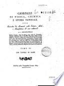 Giornale di fisica, chimica e storia naturale, ossia Raccolta di memorie sulle scienze, arti e manifatture ad esse relative