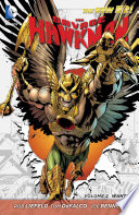 The Savage Hawkman Vol  2  Wanted  The New 52