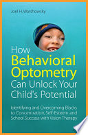 How Behavioral Optometry Can Unlock Your Child s Potential