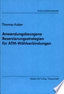 Anwendungsbezogene Reservierungsstrategien für ATM-Wählverbindungen