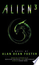 Alien 3  The Official Movie Novelization