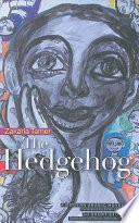 The Hedgehog : writer, zakarīyā tāmir. some of his other classic...