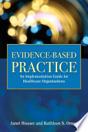 Evidence-Based Practice : to assist the increasing number of hospitals...