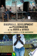 Diasporas  Development and Peacemaking in the Horn of Africa