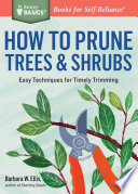 How to Prune Trees and Shrubs
