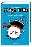 Timmy Flop 02  In streng super geheimer Mission