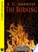 The Burning : set in an alternate 14th century...