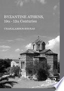 Byzantine Athens  10th   12th Centuries