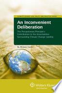 An Inconvenient Deliberation