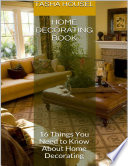 Home Decorating Book 16 Things You Need To Know About Home Decorating